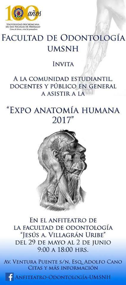 Expo Anatomía Humana 2017 en Facultad de Odontología de la UMSNH ...